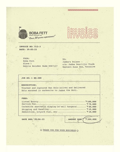Invoice from Boba Fett