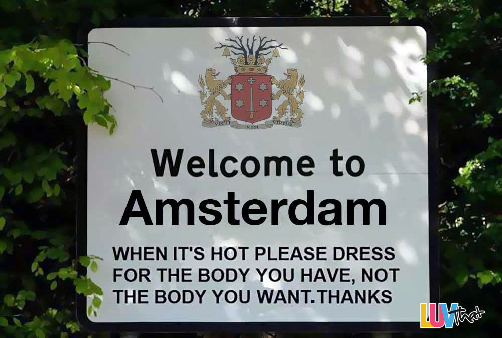 Welcome To Amsterdam Funny Sign