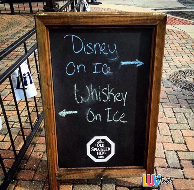 disney on ice or whiskey on ice